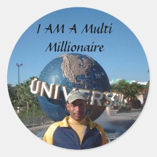 I AM A Multi Millionaire Round Sticker