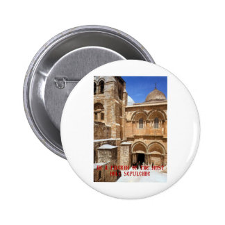 I am a pilgrim of the Most Holy Sepulchre 6 Cm Round Badge