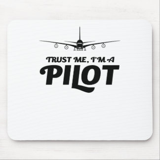 I am a Pilot Mouse Pad