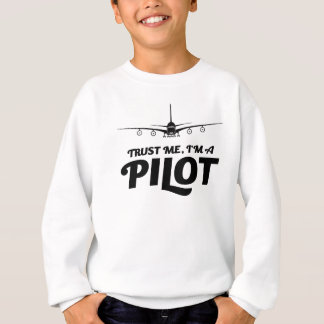 I am a Pilot Sweatshirt
