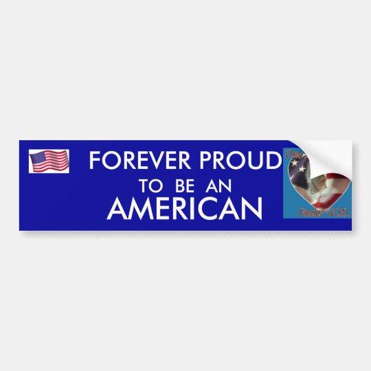 I AM A PROUD AMERICAN BUMPER STICKER