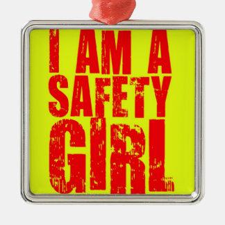 I am a Safety Girl Christmas Ornament