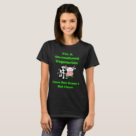 I Am A Secondhand Vegetarian (Cow) T-Shirt