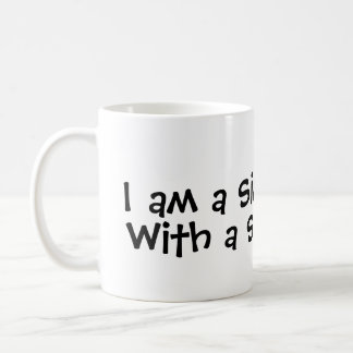 I am a Simple Man... With A Simple Mug