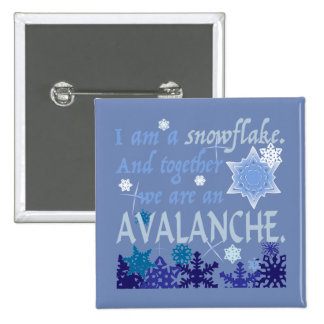 I am a snowflake 15 cm square badge