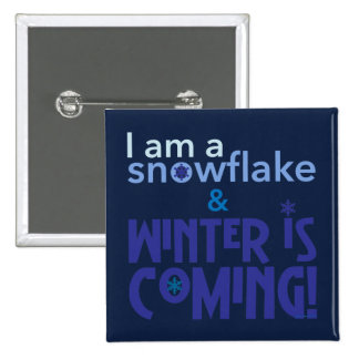 I am a snowflake Blue 15 Cm Square Badge