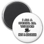 I Am A Special Ed. Teacher ... Not A Magician