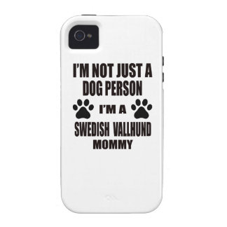 I am a Swedish Vallhund Mommy Vibe iPhone 4 Cover