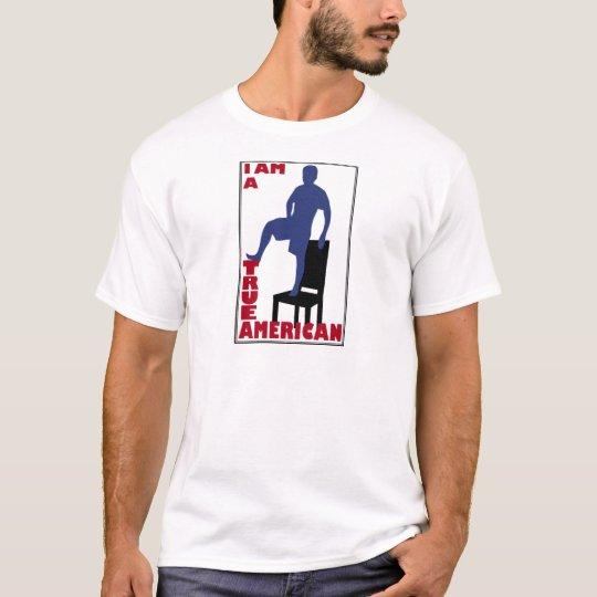 I am a True American T-Shirt