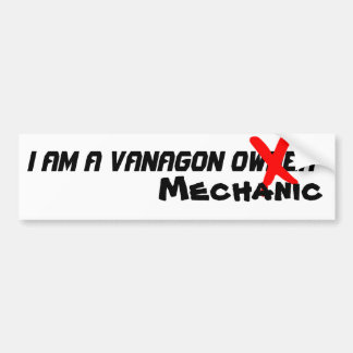 I am a Vanagon Mechanic Bumper Sticker