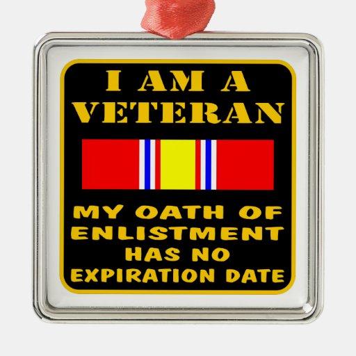 I Am A Veteran My Oath Of Enlistment Has No Expire Ornaments