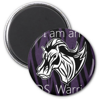I am a warrior.png 6 cm round magnet