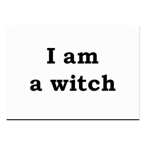 """""""I am a witch"""" Business Card"""