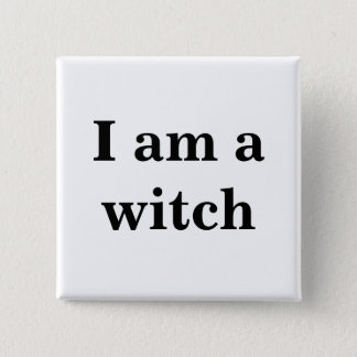 I am a witch Button