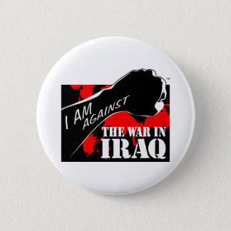 I am Against the War in Iraq 6 Cm Round Badge
