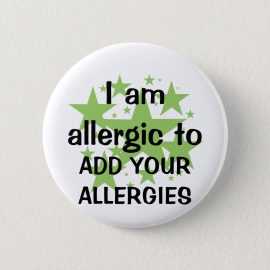 I Am Allergic To - Customise with child's