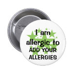I Am Allergic To - Customise with child's allergy Pins