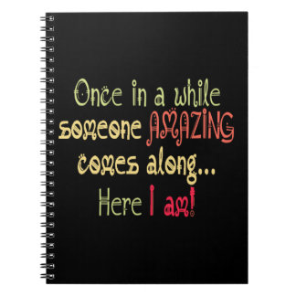 I am Amazing Funny Motivational Quote Notebook