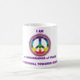 I AM an AMBASSADOR of PEACE coffee mug