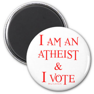 I am an atheist and I vote Magnet