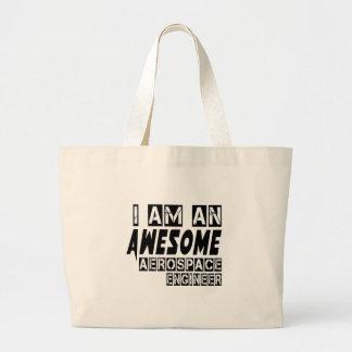 I am an Awesome Aerospace engineer. Jumbo Tote Bag
