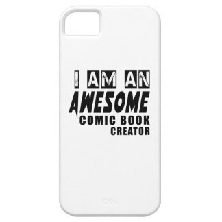 I am an Awesome Comic book creator Barely There iPhone 5 Case