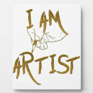 I am artist plaque