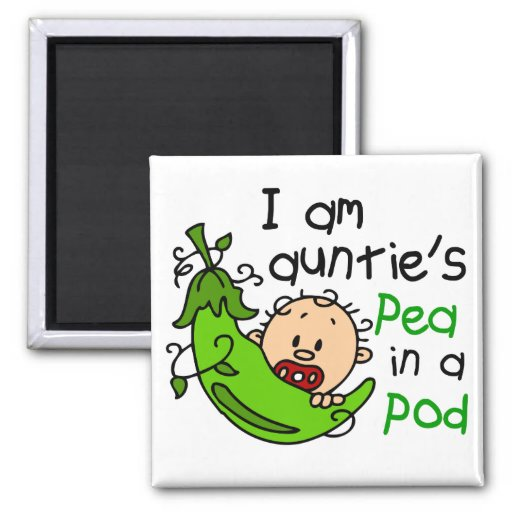 I Am Auntie's Pea In A Pod Fridge Magnets