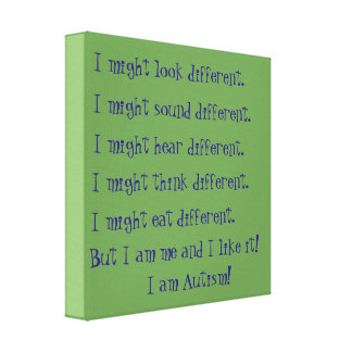 I am Autism. Inspirational differences. Canvas Print