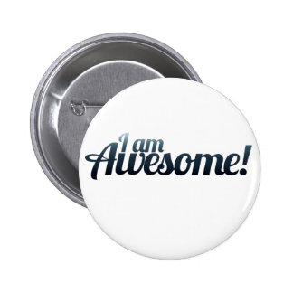 I am AWESOME 6 Cm Round Badge