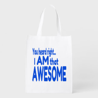 I am Awesome in Blue Reusable Grocery Bag