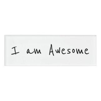 I am Awesome Name Tag