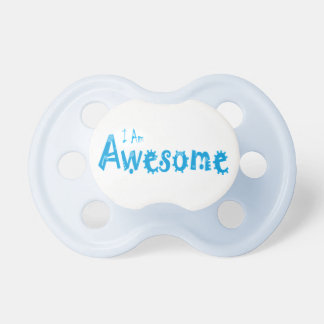 I Am Awesome Pacifier / Dummy
