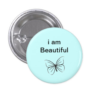 I am beautiful 3 cm round badge