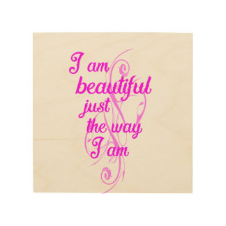 I am Beautiful from top to bottom Wood Wall Decor