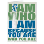 I am because you are greeting card
