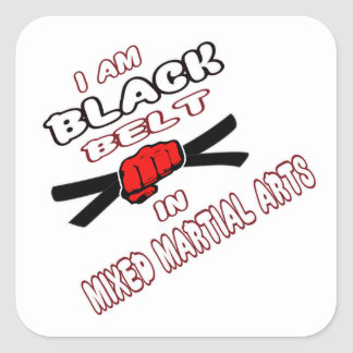 I am Black belt in Mixed Martial Arts. Square Stickers