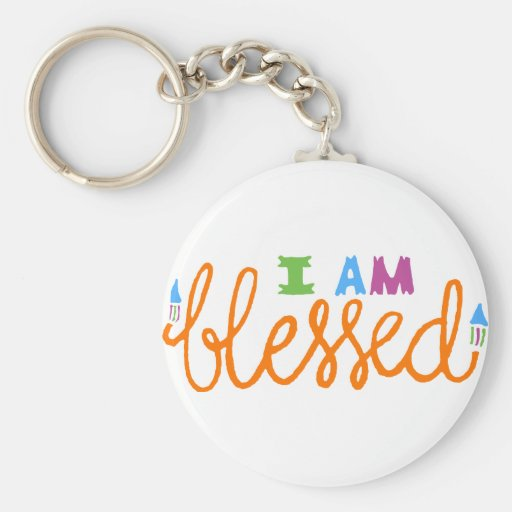 I Am Blessed (Original Typography) Keychains