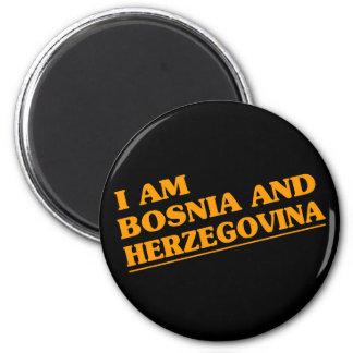 I am Bosnia and Herzegovina 6 Cm Round Magnet