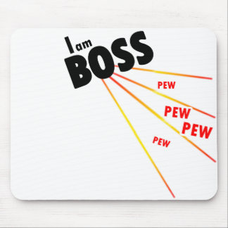 I am boss mouse pad