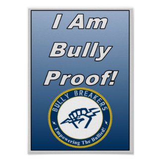 I am Bully Proof Poster Door-sign