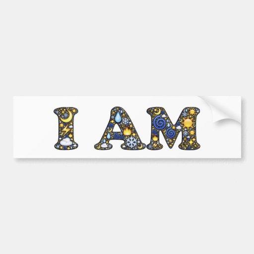 I Am Bumper Stickers