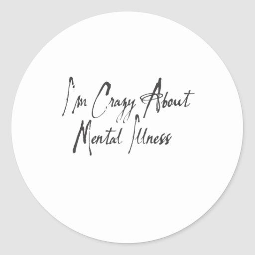 I am crazy about mental health ver#3 stickers