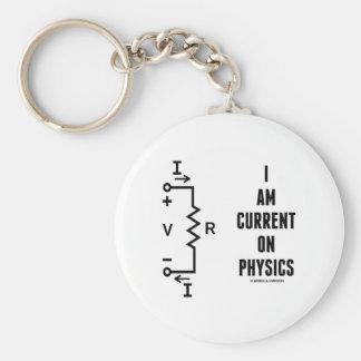 I Am Current On Physics (Ohm's Law) Key Ring