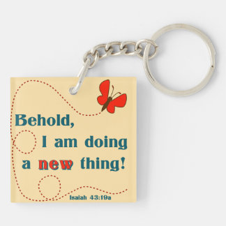 I am doing a new thing Keyring Double-Sided Square Acrylic Key Ring