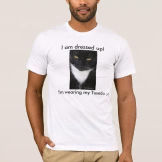 """""""I Am Dressed Up"""" Tuxedo Black & White Cat T-Shirt"""