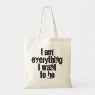 I Am Everything I Want To Be Grocery Tote Budget Tote Bag