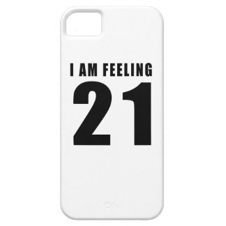 I Am Feeling 21 Birthday Designs iPhone 5 Covers