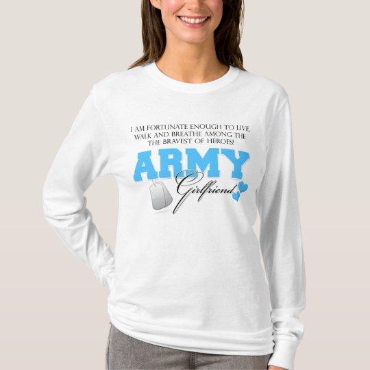I am Fortunate - Army Girlfriend T-Shirt