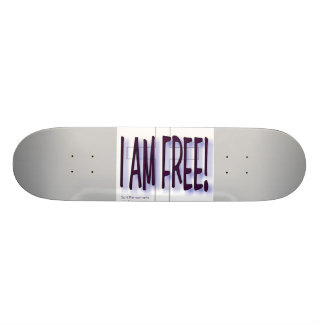 I AM Free Skateboard
